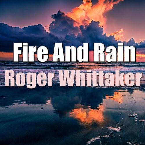 Fire And Rain von Roger Whittaker
