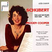 Schubert: The Last Six Years 1823-1828 Vol. 1 by Imogen Cooper