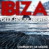 Ibiza Deep House Nights by Various Artists