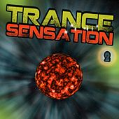 Trance Sensation 2 by Various Artists