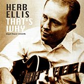 That's Why by Herb Ellis