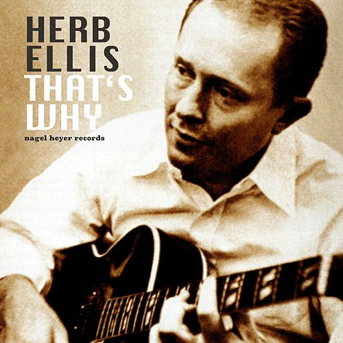 That's Why by Herb Ellis