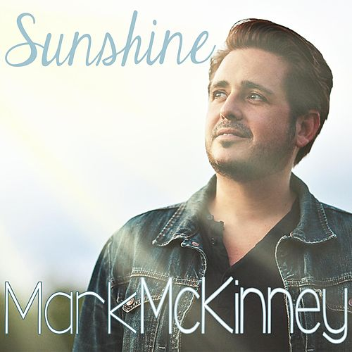Sunshine by Mark McKinney