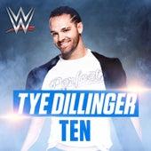 Ten (Tye Dillinger) by WWE