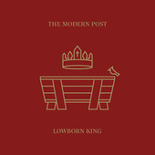 Lowborn King by The Modern Post