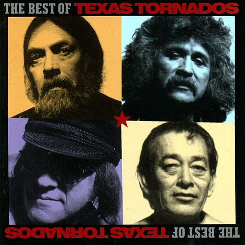 The Best Of Texas Tornados von Texas Tornados