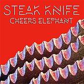 Steak Knife by Cheers Elephant