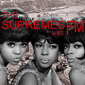 The Supremes Live FM by The Supremes
