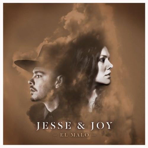 El Malo by Jesse & Joy