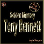 Golden Memory: Tony Bennett by Tony Bennett