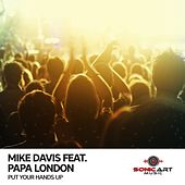 Put Your Hands Up by Mike Davis
