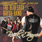 Rock A'bayou by The Bluesbox Bayou Band