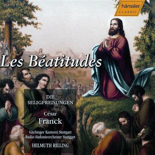 Franck: Les Beatitudes by Gachinger Kantorei Stuttgart