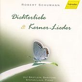 Dichterliebe & Kerner - Lieder by Robert Schumann
