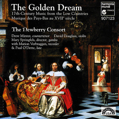 The Golden Dream - 17th Century Music from the Low Countries by The Newberry Consort