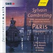 Paris - Compositions: J.-Ph. Rameau, W. A. Mozart, H. Berlioz, G. Grisey by SWR Sinfonieorchester Baden-Baden und Freiburg