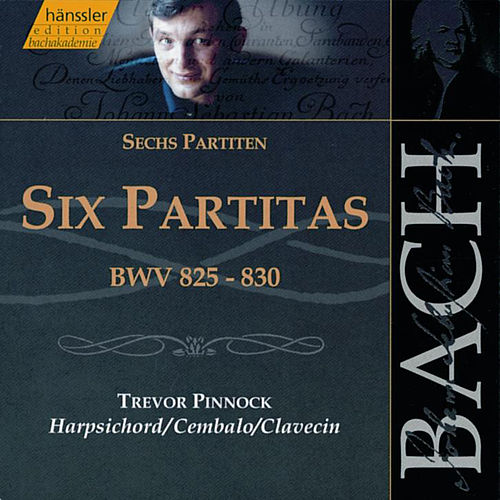 Bach: Six Partitas for Keyboard by Trevor Pinnock