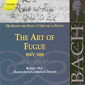 Johann Sebastian Bach: The Art of Fugue, BWV 1080 by Robert Hill