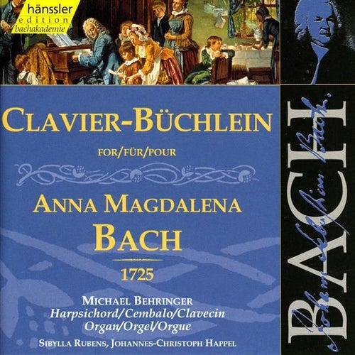 Johann Sebastian Bach: Anna Magdalena - Clavier-Büchlein von Michael Behringer