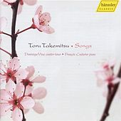 Toru Takemitsu: Songs by Dominique Visse
