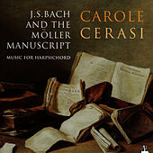 J.S. Bach and the Möller Manuscript by Carole Cerasi