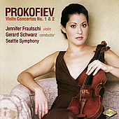 PROKOFIEV: Violin Concertos Nos. 1 and 2 by Jennifer Frautschi