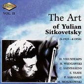SITKOVETSKY, Yulian: Art of Yulian Sitkovetsky (The), Vol. 2 by Various Artists