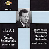SITKOVETSKY, Yulian: Art of Yulian Sitkovetsky (The), Vol. 5 by Yulian Sitkovetsky