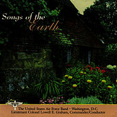 Songs of the Earth by Us Air Force Band