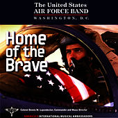 Home Of The Brave by Us Air Force Band