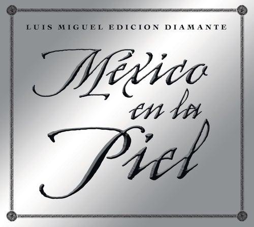 Mexico en la Piel by Luis Miguel