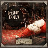 No, Virginia by The Dresden Dolls