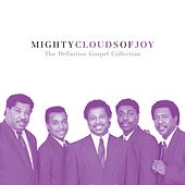 The Definitive Gospel Collection by The Mighty Clouds of Joy