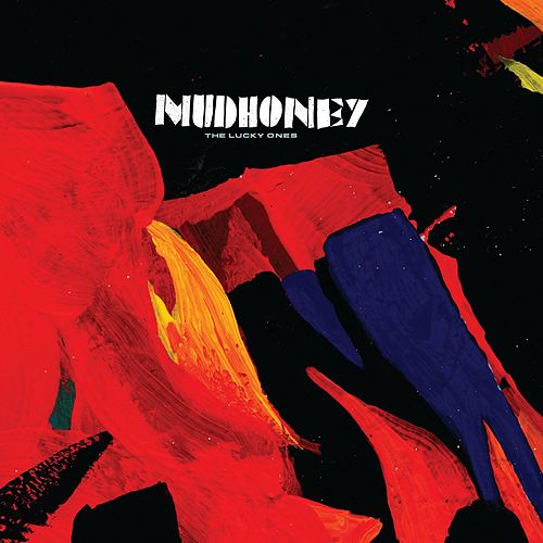 The Lucky Ones by Mudhoney