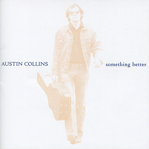 Something Better by Austin Collins