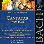 J.S. Bach - Cantatas BWV 46-48 by Bach-Collegium Stuttgart