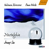 Nostalghia - Jenny Lin plays Piano works by Valentin Silvestrov by Jenny Lin