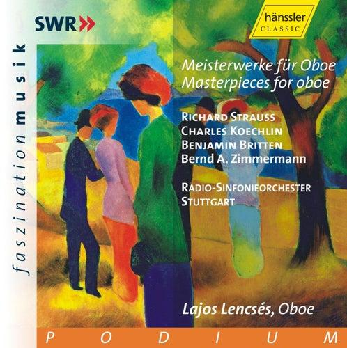 R. Strauss, C. Koechlin, B. Britten, B. A. Zimmermann: Masterpieces for oboe by Radio-Sinfonieorchester Stuttgart
