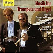 Music for Trumpet and Organ by Rudi Scheck