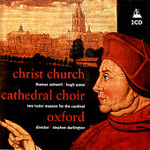 Thomas Ashwell: Missa Jesu Christe - Hugh Aston: Missa Videte manus meas by Christ Church Cathedral Choir