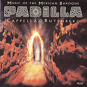 Padilla: Music of the Mexican Baroque by Los Angeles Chamber Singers' Cappella