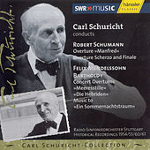 Carl Schuricht Collection Vol. XV Ouvertures of Schumann and Mendelssohn by Radio-Sinfonieorchester Stuttgart