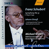 Schubert: Symphony No. 9 D 944, Johann Strauss (The Younger): Waltz 'Voices of Spring' op. 410 by SWR Sinfonieorchester Baden-Baden und Freiburg