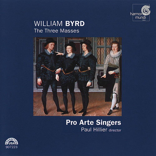 Byrd: The Three Masses by The Pro Arte Singers