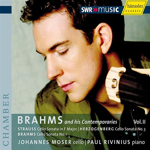 Brahms and his Contemporaries, Vol. 2 by Johannes Moser