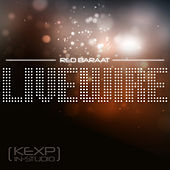 Livewire (KEXP In-Studio) by Various Artists