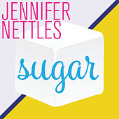 Sugar by Jennifer Nettles