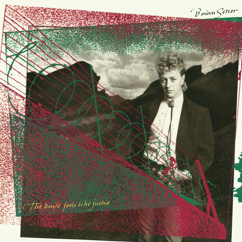 The Knife Feels Like Justice by Brian Setzer