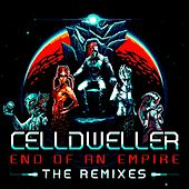 End of an Empire: The Remixes by Celldweller