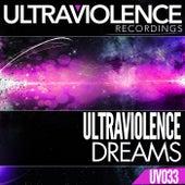 Dreams by Ultraviolence